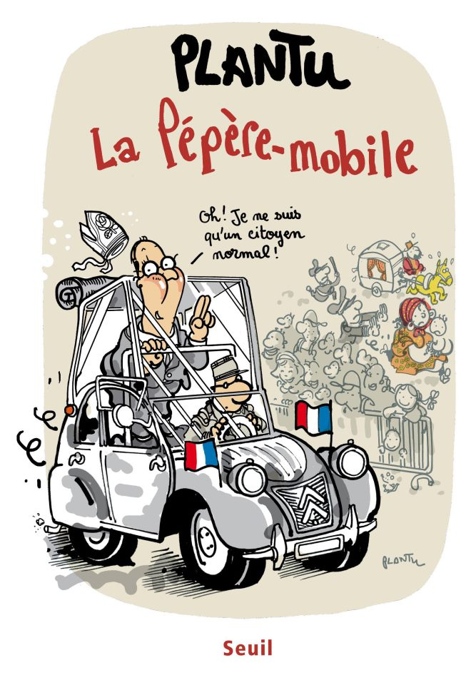 plantu et la 2cv de mr hollande